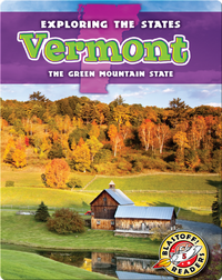 Exploring the States: Vermont