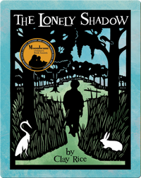 The Lonely Shadow