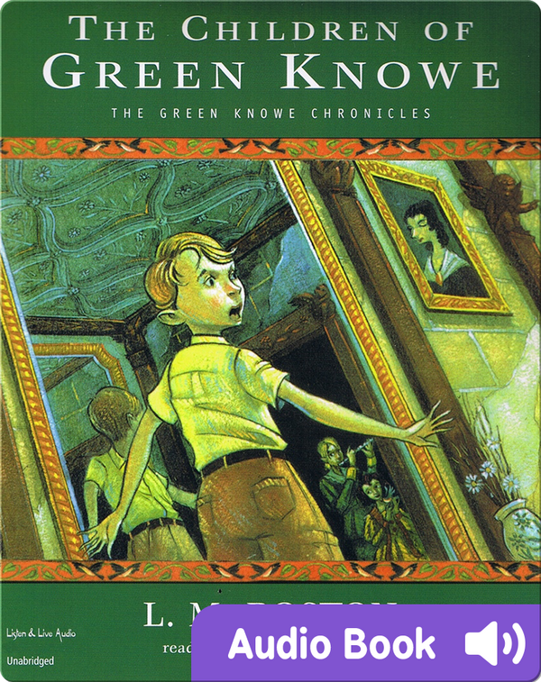 Green Knowe #1: The Children of Green Knowe