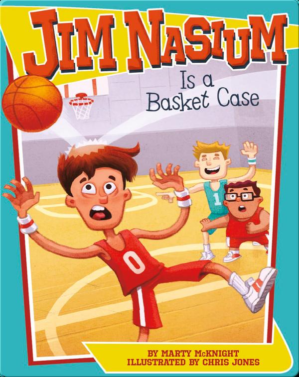 Jim Nasium Is a Basket Case