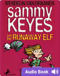 Sammy Keyes #4: Sammy Keyes and the Runaway Elf