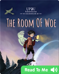 The Room of Woe: An Up2u Mystery Horror