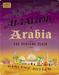 Amanda in Arabia: The Perfume Flask