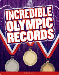 Incredible Olympic Records