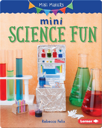 Mini Science Fun