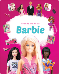 Brands We Know: Barbie