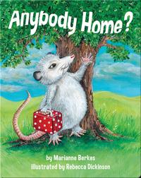 Anybody Home?