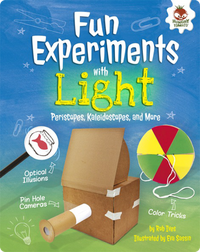 Fun Experiments with Light: Periscopes, Kaleidoscopes, and More