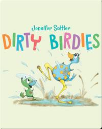 Dirty Birdies