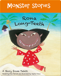 Monster Stories: Rona Long-Teeth