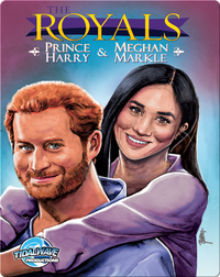 The Royals: Prince Harry & Meghan Markle