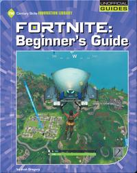 Fortnite: A Beginner's Guide