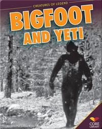 Big Foot and Yeti
