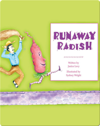 Runaway Radish