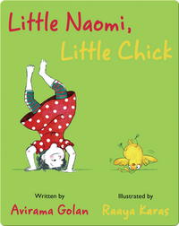 Little Naomi, Little Chick