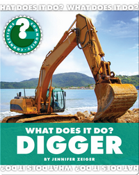 What Does It Do? Digger