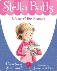 Stella Batts #4: A Case of the Meanies