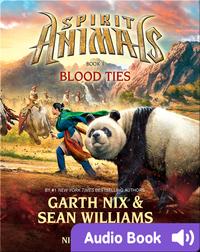 Spirit Animals #3: Blood Ties