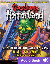 Goosebumps HorrorLand #4: The Scream of the Haunted Mask