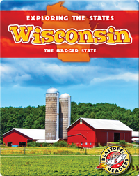 Exploring the States: Wisconsin