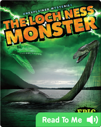Unexplained Mysteries: The Loch Ness Monster