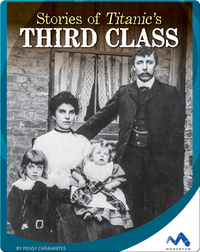 Stories of Titanic's Third Class