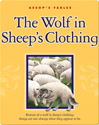 The Wolf in Sheep's Clothing