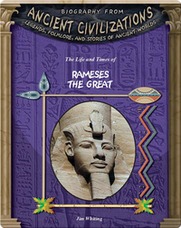 The Life and Times of Rameses the Great