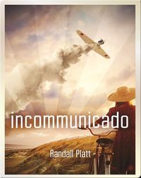 Incommunicado