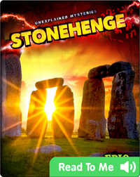 Unexplained Mysteries: Stonehenge