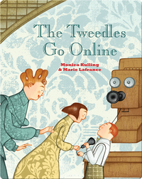 The Tweedles Go Online