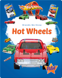Brands We Know: Hot Wheels