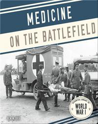 Medicine on the Battlefield