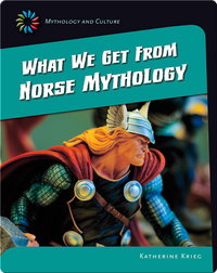 What we get from Norse Mythology
