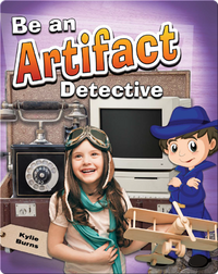 Be an Artifact Detective