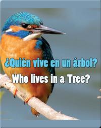Quien Vive En Un Arbol?  (Who Lives In A Tree?)