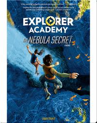 Explorer Academy Book 1: The Nebula Secret