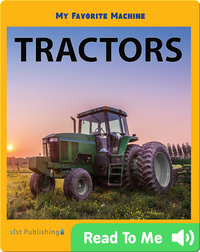 My Favorite Machine: Tractors