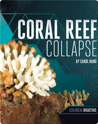 Coral Reef Collapse