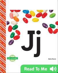 The Alphabet: Jj