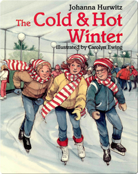 The Cold & Hot Winter