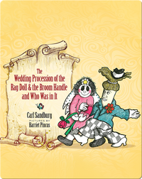 The Wedding Procession of the Rag Doll and the Broom Handle and Who Was in It