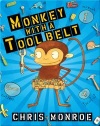 Monkey with a Toolbelt