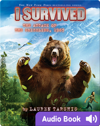 I Survived #17: I Survived the Attack of the Grizzlies, 1967