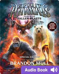 Spirit Animals Special Edition #3: Tales of the Fallen Beasts