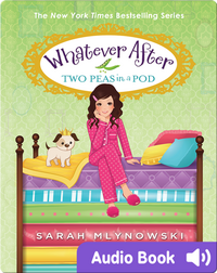 Whatever After #11: Two Peas in a Pod