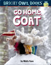 Go Home Goat