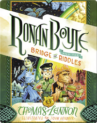 Ronan Boyle and the Bridge of Riddles (Ronan Boyle #1)