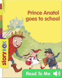 Prince Anatol Goes to School