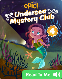 Undersea Mystery Club Book 4: Trouble with Treasure
